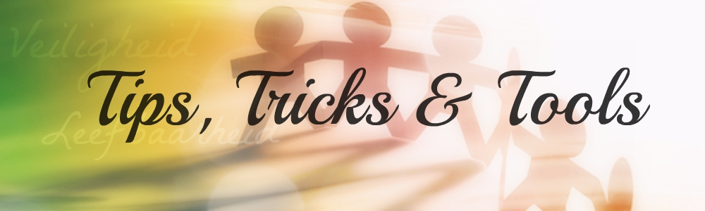 Tips, Tricks and Tools
