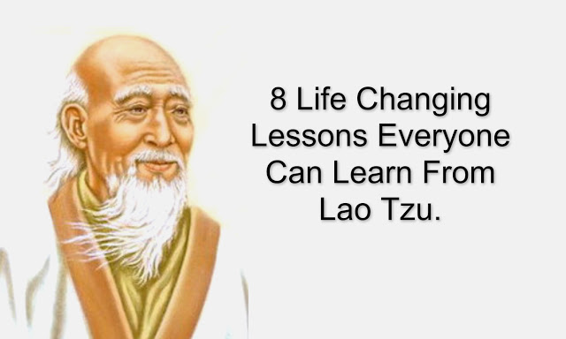 Life Changing Lessons From Lao Tzu