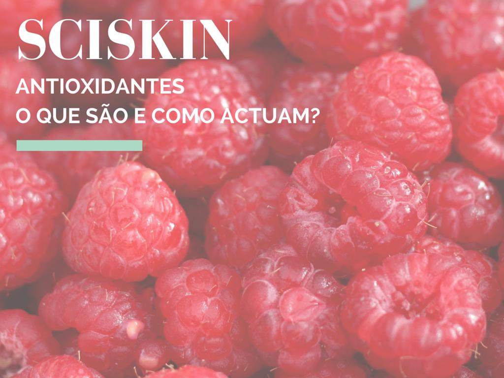 sciskin-pele-antioxidantes-prevenção-envelhecimento