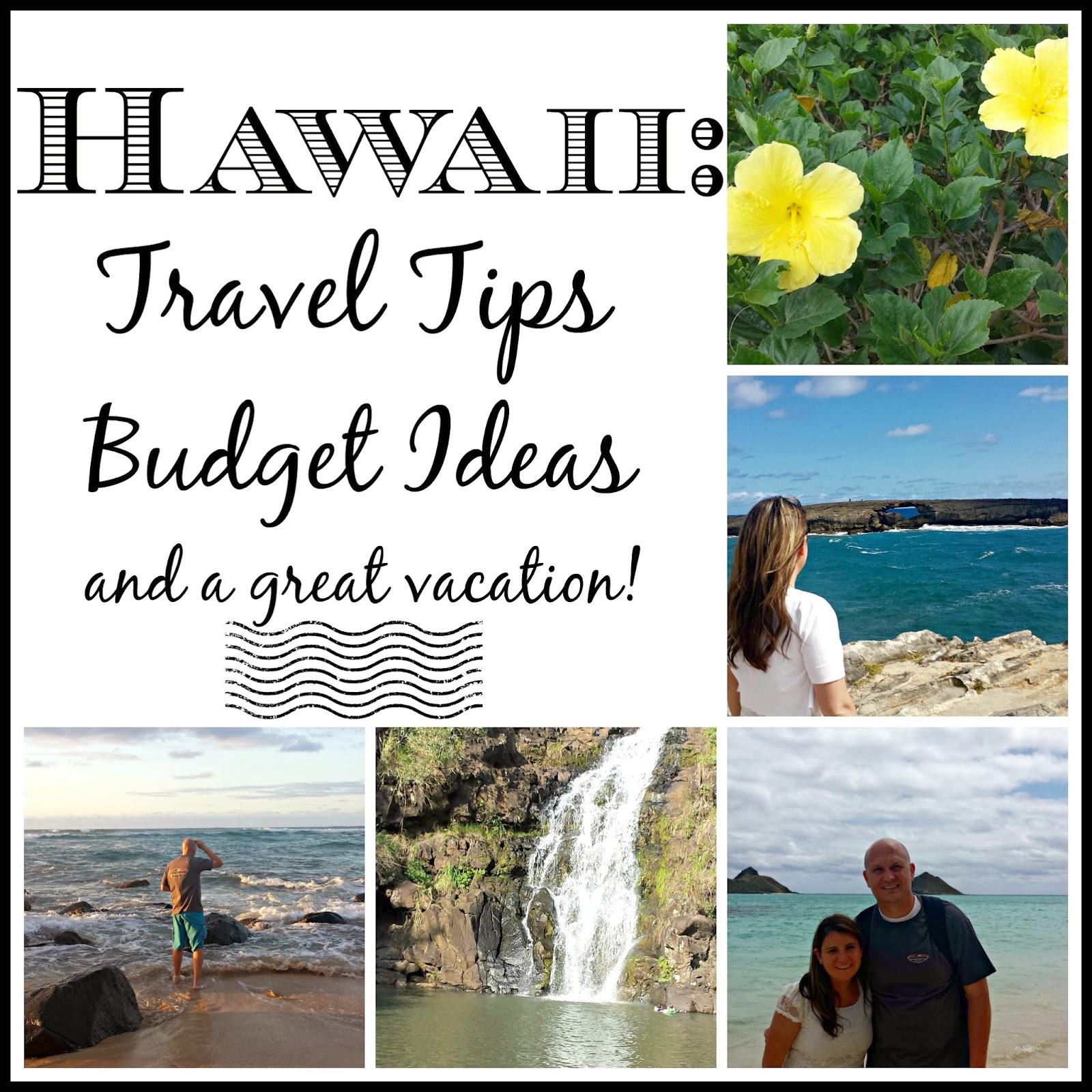 potlucks on the porch: hawaii: travel tips, budget ideas, and a