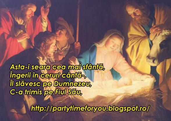 Asta-i seara cea mai sfântă, Îngerii în ceruri cântă-, Îl slăvesc pe Dumnezeu, C-a trimis pe Fiul Său.