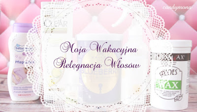 http://candymona.blogspot.com/2015/09/moja-pielegnacja-wosow-co-stosowaam.html