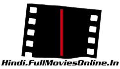 Watch Full Online Hindi Bollywood movies on YouTube, DailyMotion, Firedrive and PutLocker