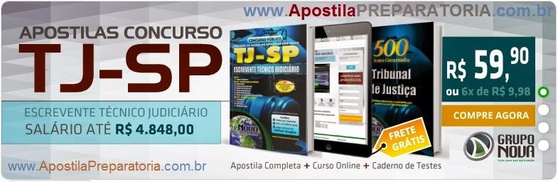 Apostila Completa - TJSP 2014 Escrevente Técnico Judiciário de São Paulo.