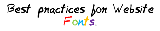 Best Practices for Website Fonts MohitChar
