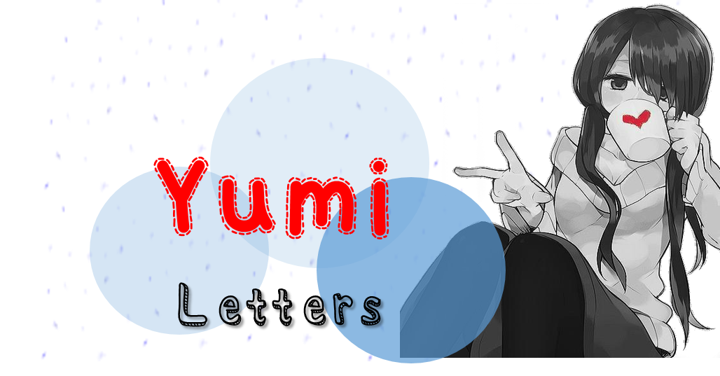 Yumi letters