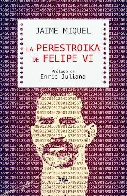 LIBRO - La Perestroika De Felipe VI Jaime Miquel (RBA - 18 junio 2015) POLITICA | Edición papel & ebook kindle Comprar en Amazon.es