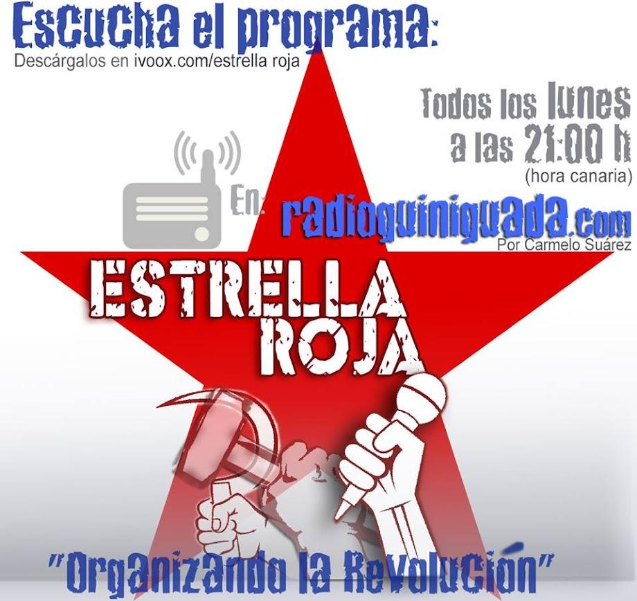 """MÚSICA REVOLUCIONARIA """"ESTRELLA ROJA"""" Radio Guiniguada"""
