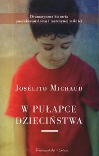 http://lubimyczytac.pl/ksiazka/136877/w-pulapce-dziecinstwa