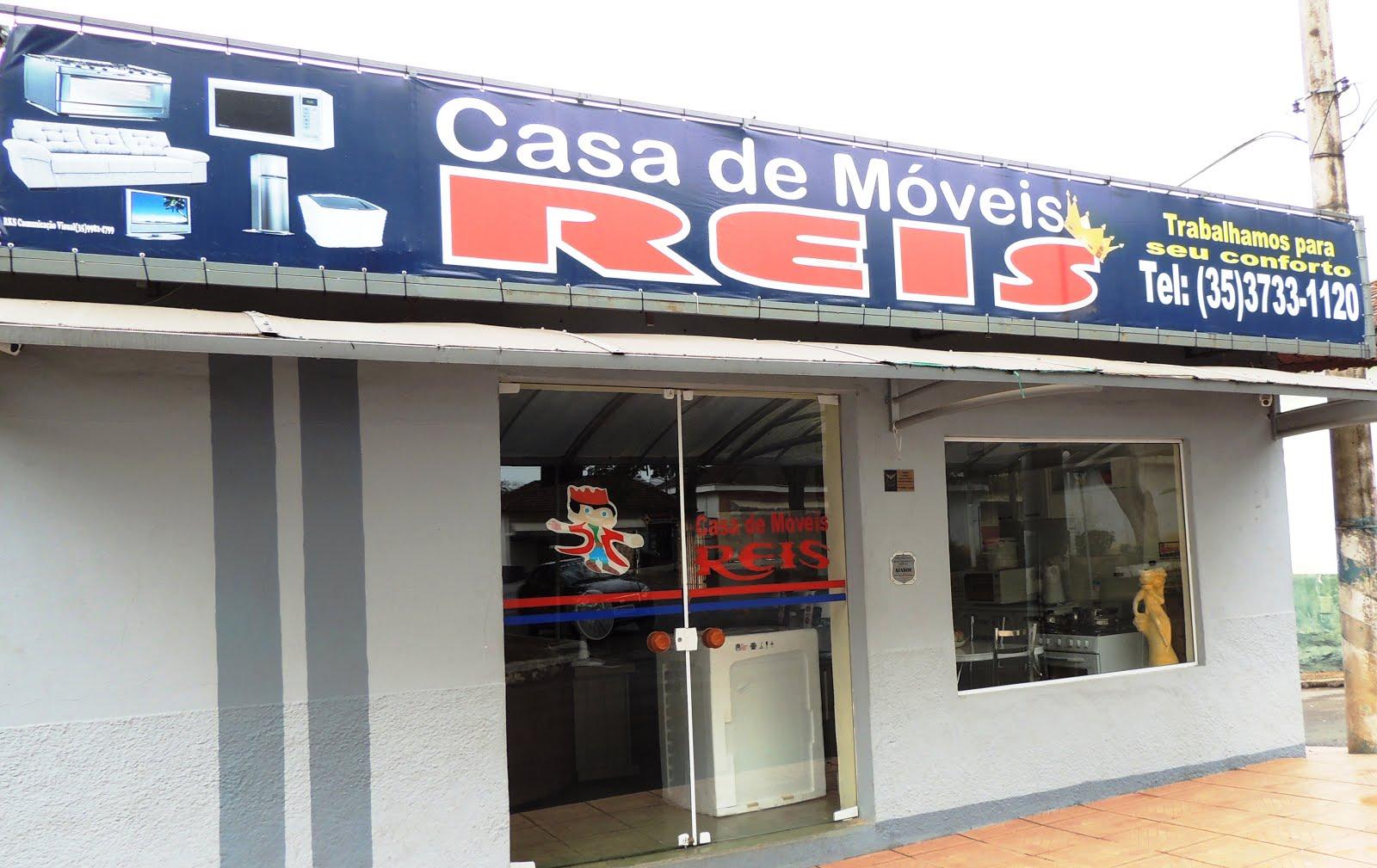 CASA DE MOVEIS REIS