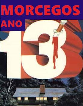 MORCEGOS: 13 ANOS