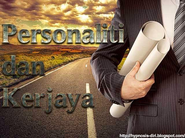 Hukum Tarikan-Siri 27 : Personaliti dan Kerjaya
