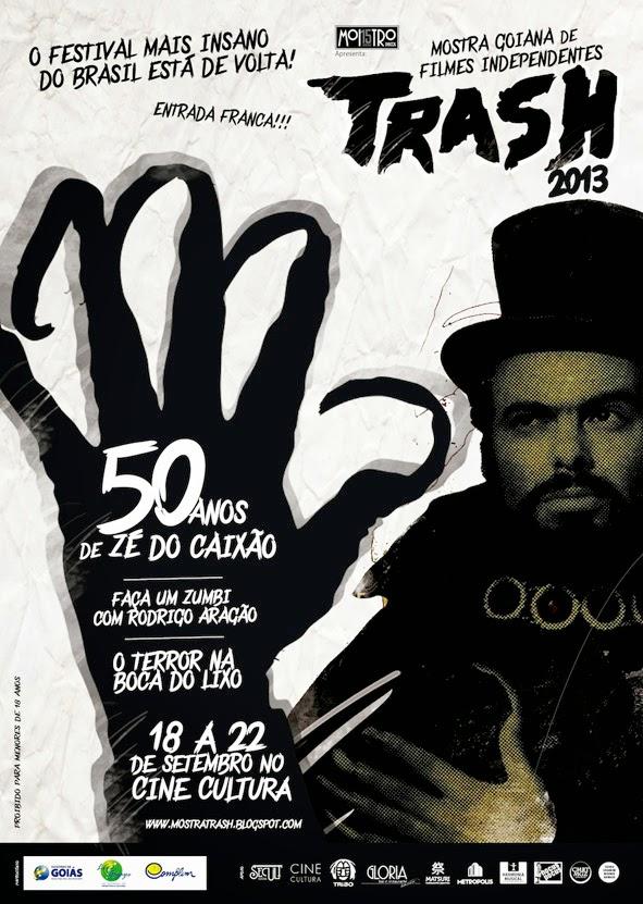 TRASH 2013 - Mostra Goiana de Filmes Independentes