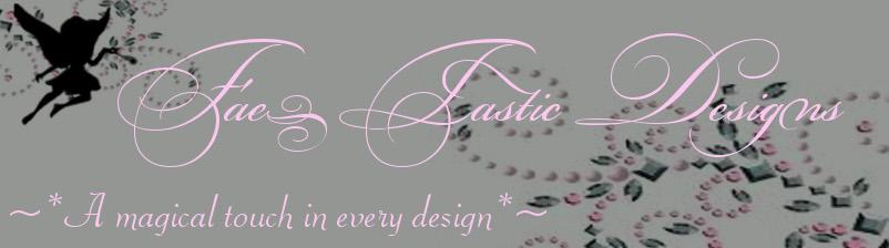 Fae-tastic Designs