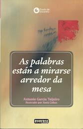 Algúns dos poemarios de ANTONIO GARCÍA TEIJEIRO