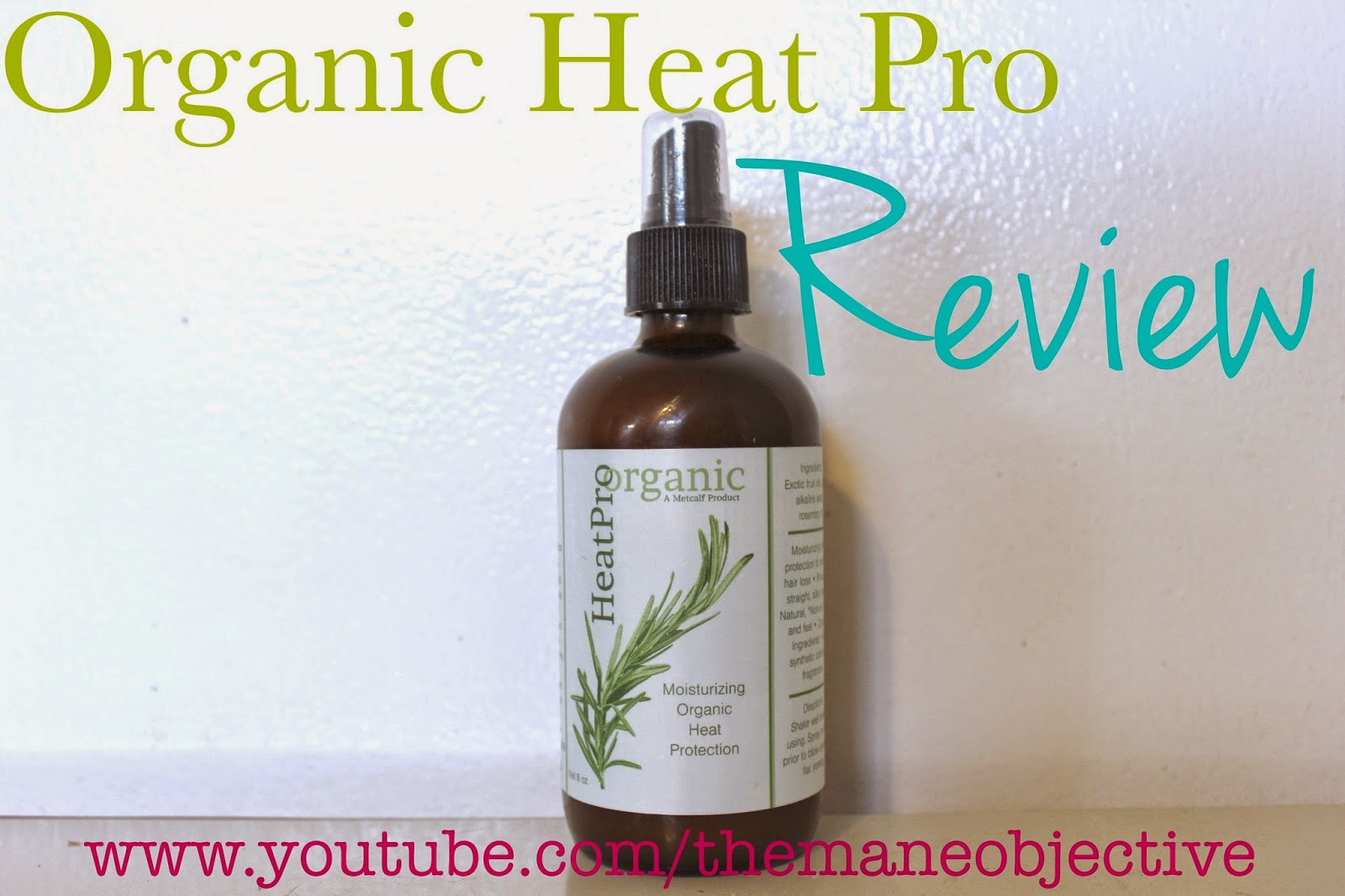 The Mane Objective All Natural Protection Organic Heat Pro Heat