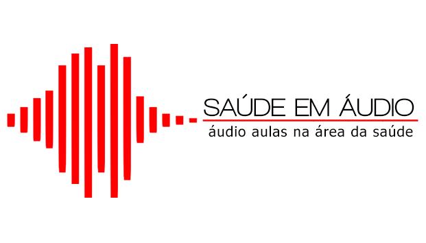 Saúde em Áudio - Áudio aulas na área da saúde