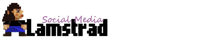 LAMSTRAD SOCIAL MEDIA