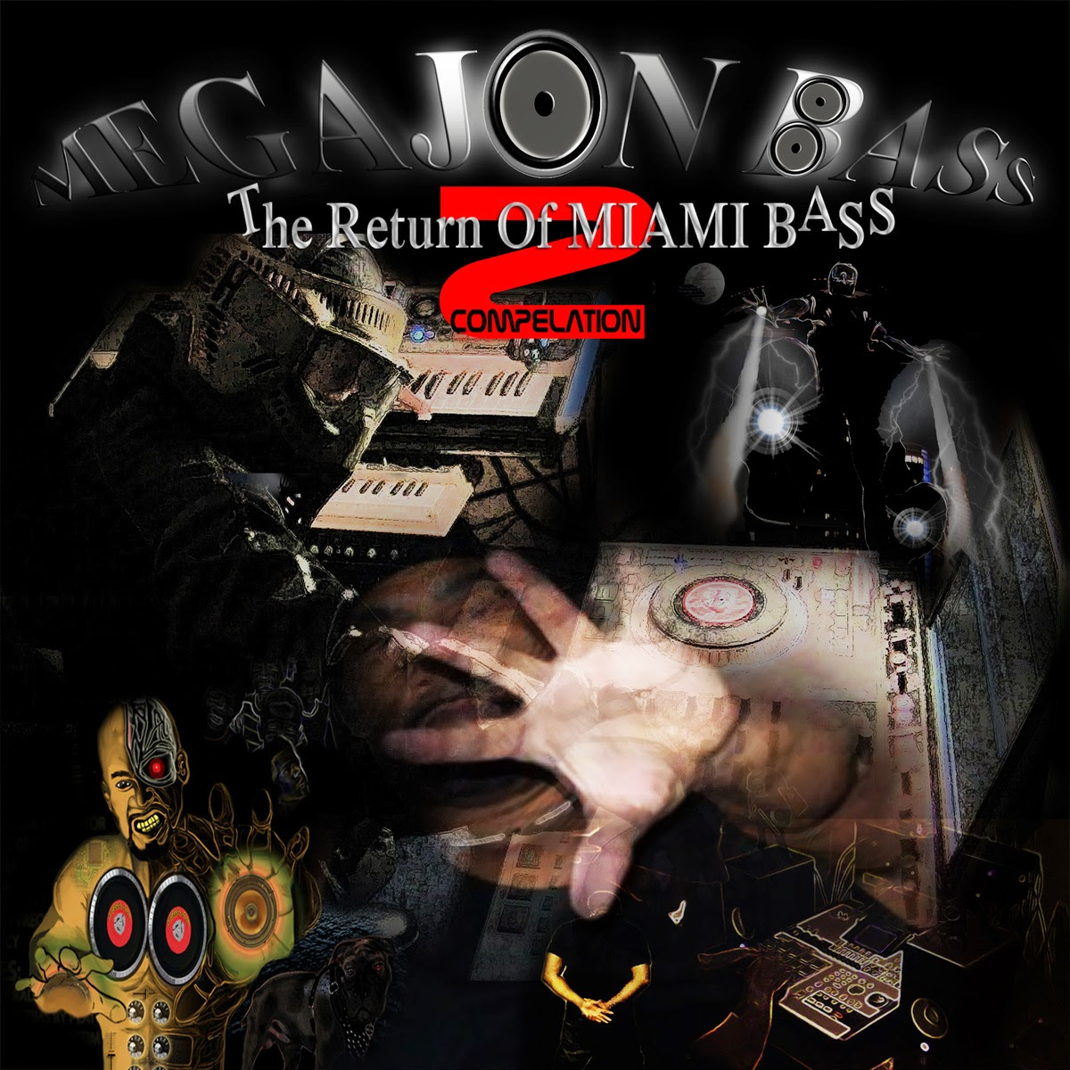 Megajon Bass - The Return Of Miami Bass 2 Compelation (2014)
