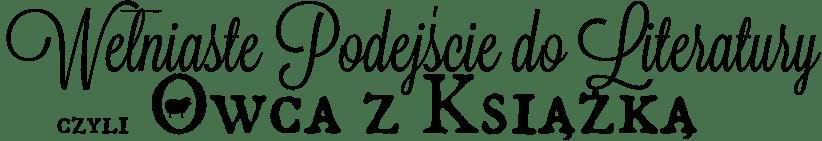 Wełniaste Podejście do Literatury | Book Blog