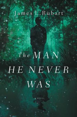 Giveaway - One Copy of The Man He Never Was by James L. Rubart