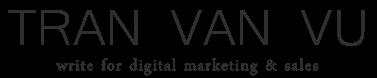 Tran Van Vu - Write for digital marrketing & sales