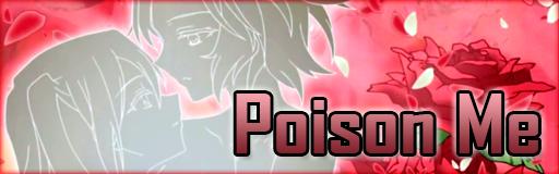 Poison Me
