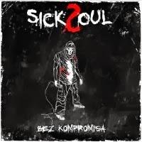 sickSoul - Bez Kompromisa FREE DL