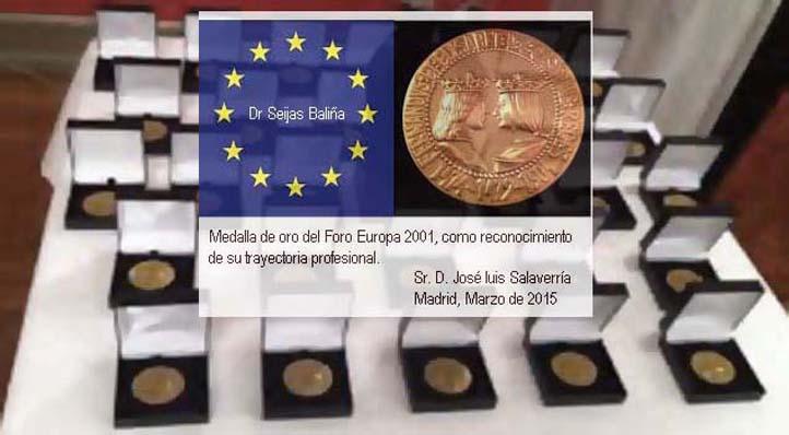 Medalla de oro del Foro Europa 2001