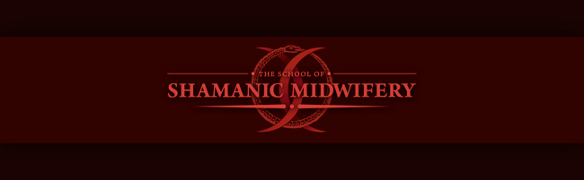 The School of Shamanic Midwifery