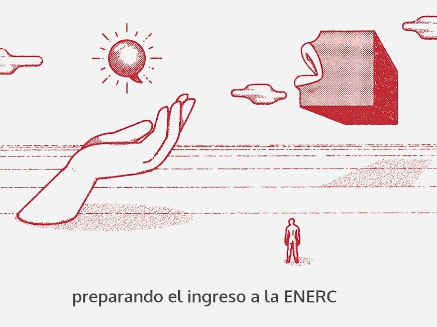 Rumbo al ingreso ENERC 2018