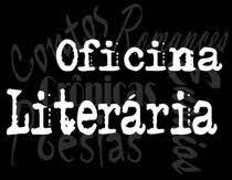 O QUE É OFICINA LITERÁRIA?