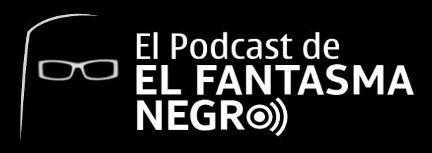 Podcast de Brizno El Fantasma Negro