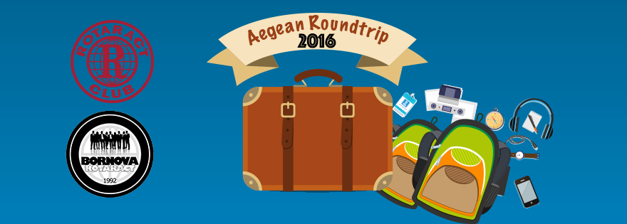 AEGEAN ROUNDTRIP 2016 - District 2440,Bornova RAC