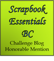 Scrapbook Essentials BC Honourable Mention #6, #7