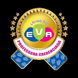 PROFESSORA CREDENCIADA LOJÃO DO EVA!!!!