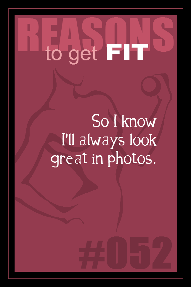 365 Reasons to Get Fit #052