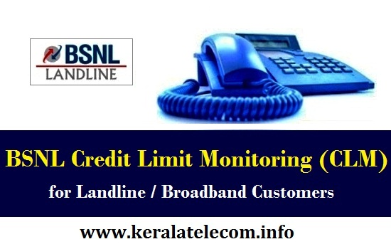bsnl-credit-limit-monitoring-system-clm-landline-broadband-customers