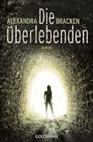http://www.randomhouse.de/Taschenbuch/Die-UEberlebenden-Roman/Alexandra-Bracken/e392765.rhd