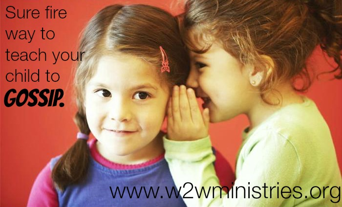 Sure fire way to #teach your #child to #gossip. #parenting