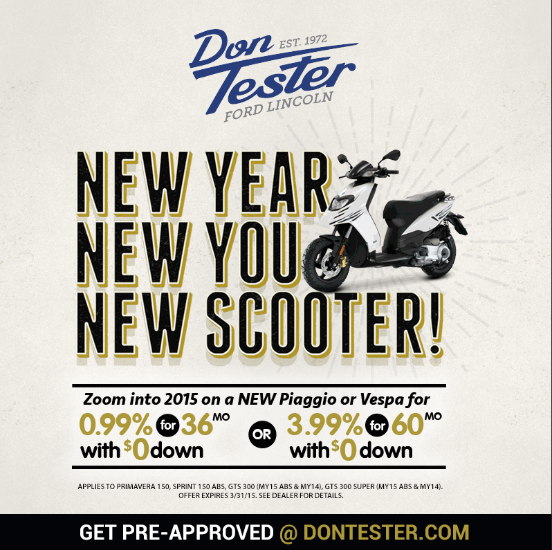 New Year, New You, New Scooter from Don Tester Ford Lincoln!