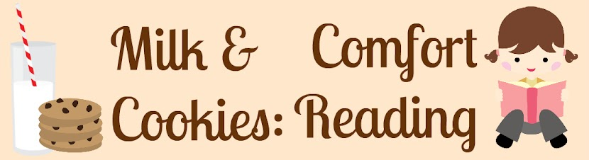 Milk and Cookies: Comfort Reading
