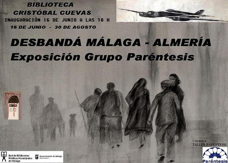 DESBANDÁ MÁLAGA-ALMERÍA. Exposición Grupo Paréntesis, guiado por José Luis Puche