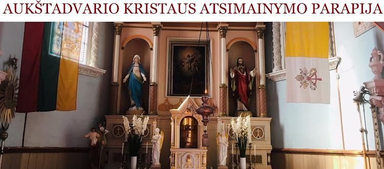 AUKŠTADVARIO KRISTAUS ATSIMAINYMO PARAPIJA