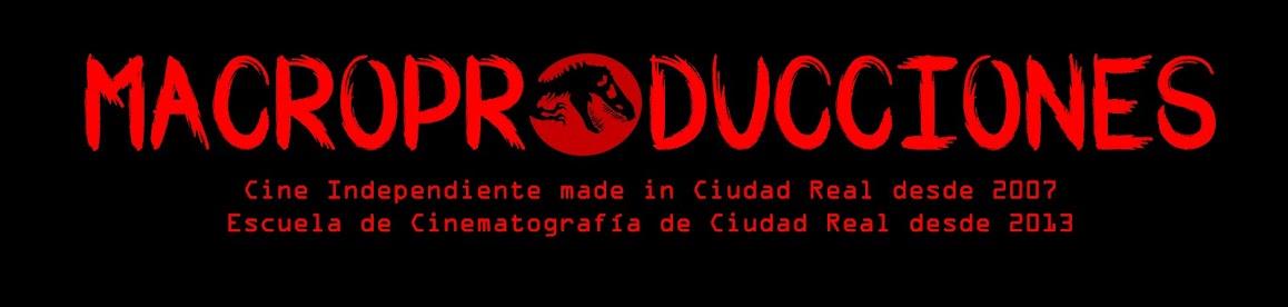 Macroproducciones Cine made in Ciudad Real