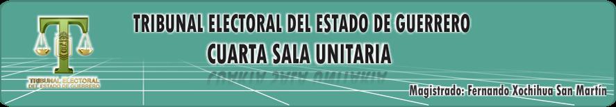 CUARTA SALA UNITARIA DEL TRIBUNAL ELECTORAL DEL ESTADO