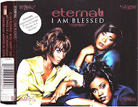 Eternal - I Am Blessed (CDS) (1995)