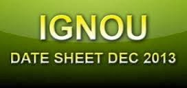 IGNOU Date Sheet December 2013