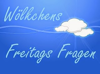 http://woelkchens-buecherwelt.blogspot.de/2014/07/aktion-wolkchens-freitags-fragen-54.html