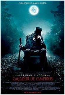 Abraham Lincoln Caçador de Vampiros Dublado